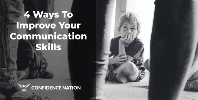 4 Ways To Improve Your Communication Skills in [2020]