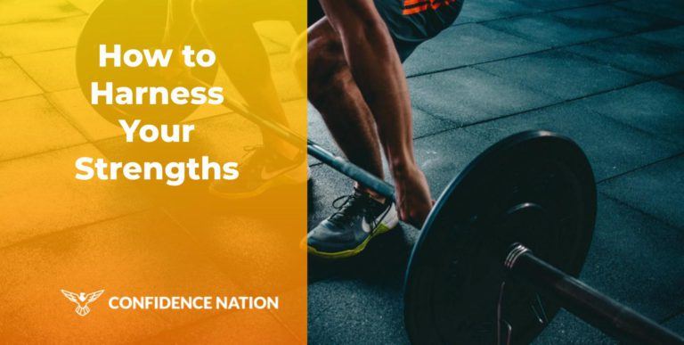 How To harness Your Strengths in 2020
