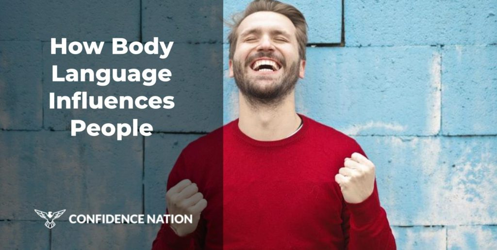 How Body Language Influence People