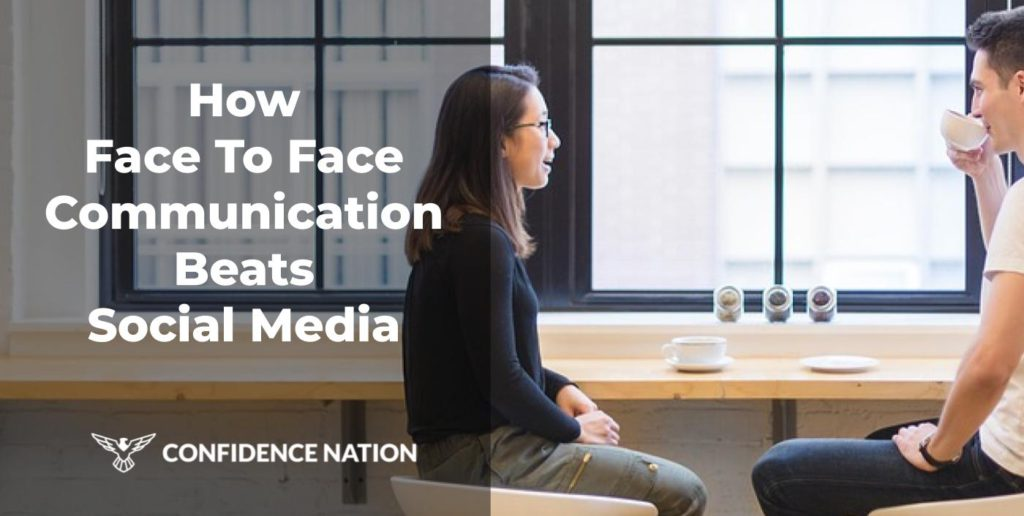 How Face To Face Communication Beats SocialMedia