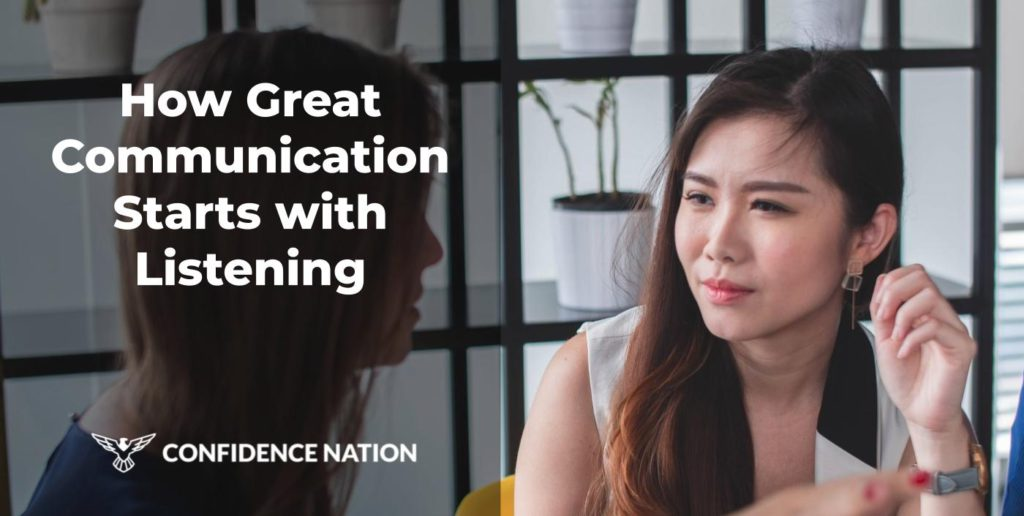 How Great Communication Starts with Listening