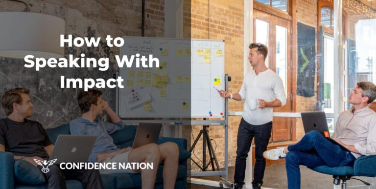 How to Speaking With Impact in [2020]