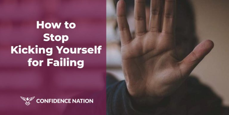 How to Stop Kicking Yourself for Failing